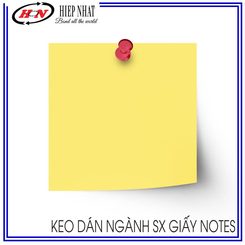 Keo dán ngành SX giấy notes